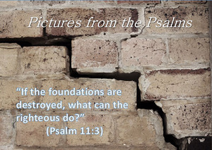 Image result for Psalm 11:3 images